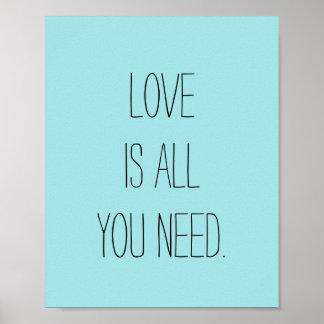 """El """"amor es todo lo que usted necesita """" póster"""