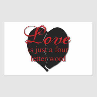 El amor es una palabra de cuatro letras pegatina rectangular