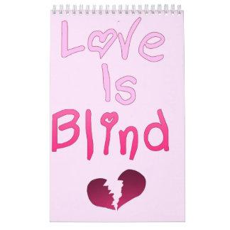 El amor está ciego calendarios de pared