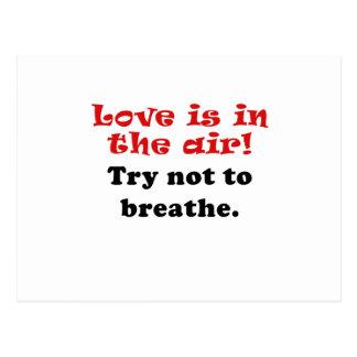 El amor está en el intento del aire a no respirar postal