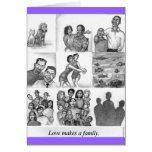 El amor hace a una familia tarjeta