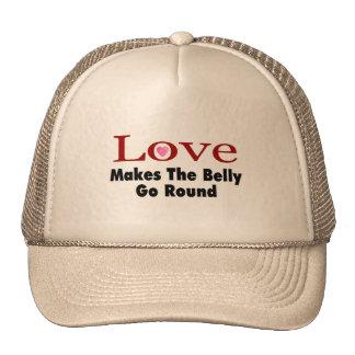 El amor hace que el Belly va alrededor Gorras De Camionero