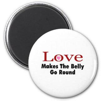 El amor hace que el Belly va alrededor Imanes De Nevera