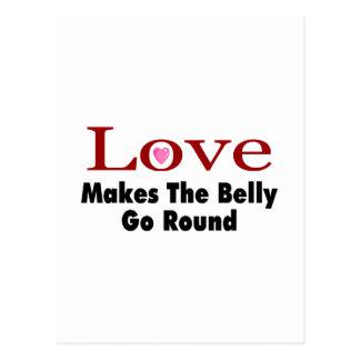 El amor hace que el Belly va alrededor Postal