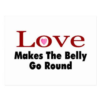 El amor hace que el Belly va alrededor Tarjeta Postal