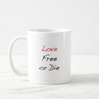 """El """"amor libre o muere"""" taza de café"""