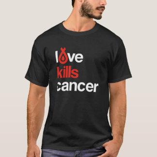 El amor mata al cáncer - la camiseta de los