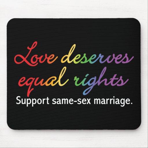 El amor merece las derechas iguales alfombrillas de ratones
