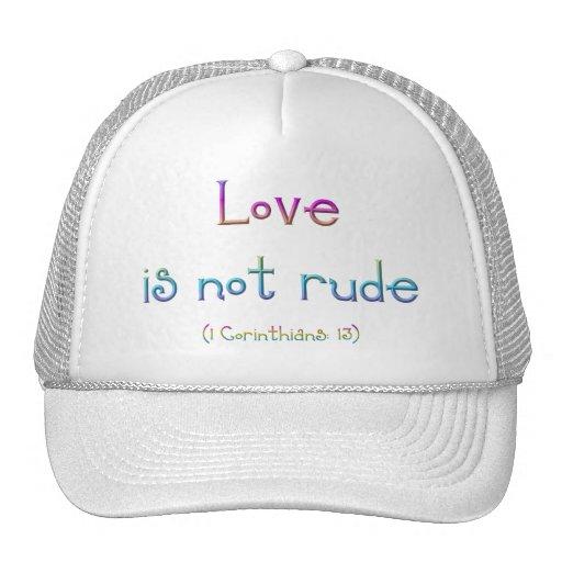 """El """"amor no es grosero """" gorro de camionero"""