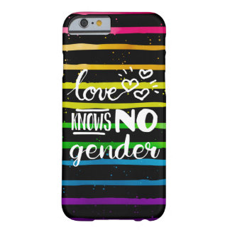 El amor no sabe ningún género LGBT Funda Barely There iPhone 6