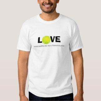 El amor no significa nada a un jugador de tenis polera