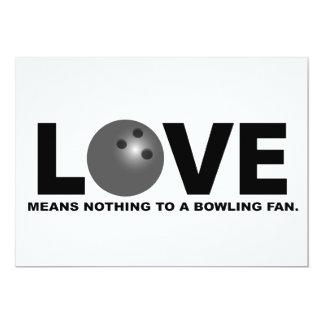 """El amor no significa nada a una fan de los bolos invitación 5"""" x 7"""""""
