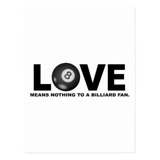 El amor no significa nada a una fan del billar postales