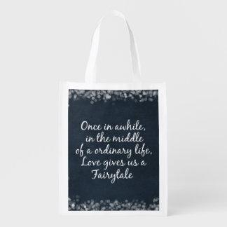 El amor nos da una cita del cuento de hadas bolsa reutilizable