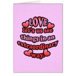 El amor nos deja considerar cosas de una manera ex felicitación