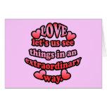El amor nos deja considerar cosas de una manera ex tarjeton