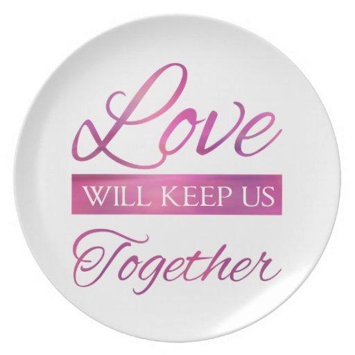 El amor nos guardará juntos plato de cena