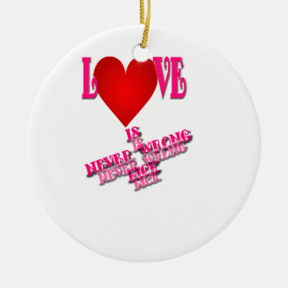 El amor nunca es selección incorrecta adorno navideño redondo de cerámica