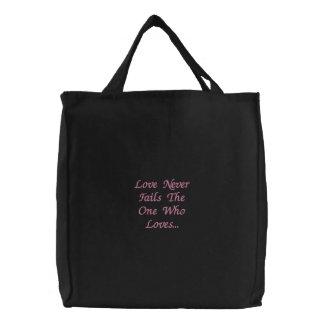 El amor nunca falla a la persona que ama… bolsa de lienzo