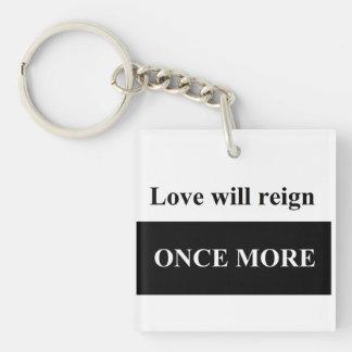 El amor reinará una vez más el cuadrado KE (de Llavero Cuadrado Acrílico A Doble Cara