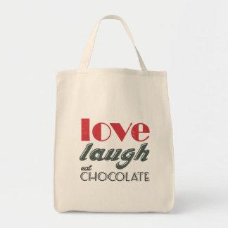 ¡El amor, risa, come el chocolate! Bolsa Tela Para La Compra