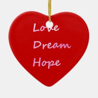 El amor rosado, sueño, espera el ornamento rojo de ornamento para arbol de navidad