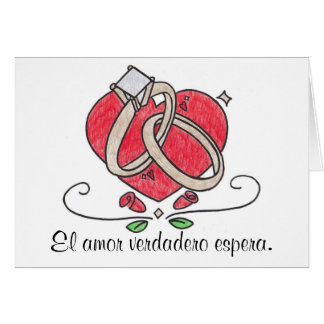 El amor verdadero espera. card