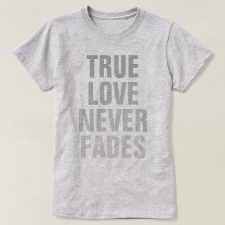 El amor verdadero nunca se descolora camisas