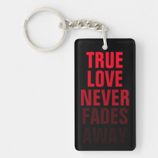 El amor verdadero nunca se descolora llavero rectangular acrílico a doble cara