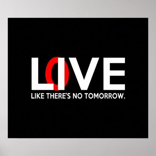 El amor vivo como allí es ningún mañana póster