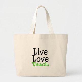 El amor vivo enseña bolsa tela grande
