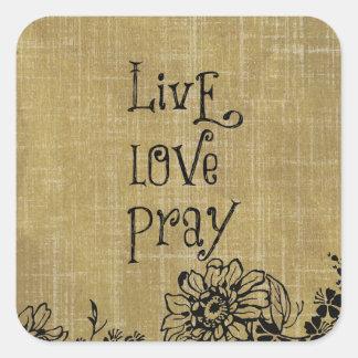 El amor vivo ruega la afirmación cristiana de la pegatina cuadrada