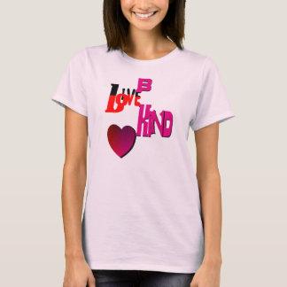 El amor vivo sea bueno playera