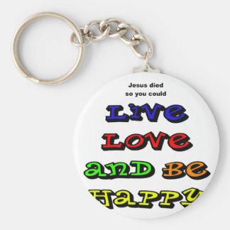 El amor vivo y sea feliz llaveros personalizados