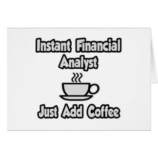 El analista financiero inmediato… apenas añade el felicitaciones