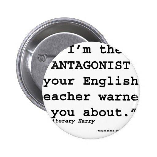 El antagonista su profesor de inglés le advirtió pins