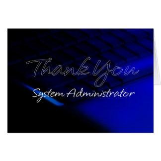 El aprecio del administrador de sistema y le tarjeta de felicitación