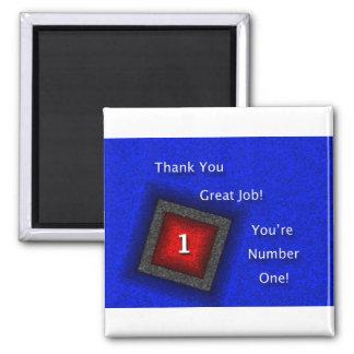 El aprecio del empleado le agradece gran trabajo imán cuadrado