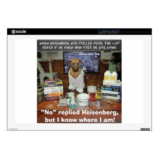 El apresurar de Heisenberg del perro del conocimie Portátil Skin