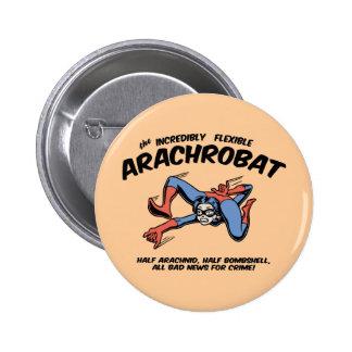 ¡El Arachrobat! Pin Redondo De 2 Pulgadas