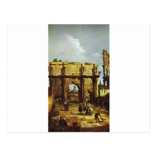 El arco de Constantina de Bernardo Bellotto Postal