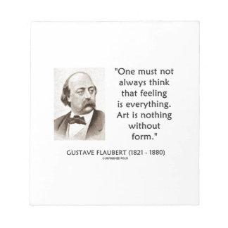 El arte de Gustave Flaubert no es nada sin cita de Blocs De Notas