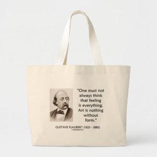 El arte de Gustave Flaubert no es nada sin cita de Bolsa Tela Grande