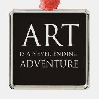El arte es una aventura interminable adorno navideño cuadrado de metal