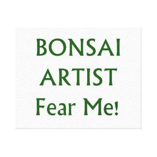 El artista de los bonsais me teme texto verde lienzo envuelto para galerias