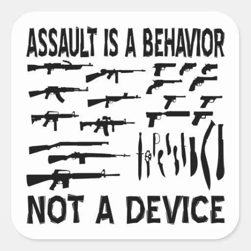 El asalto es un comportamiento no un dispositivo pegatina cuadrada