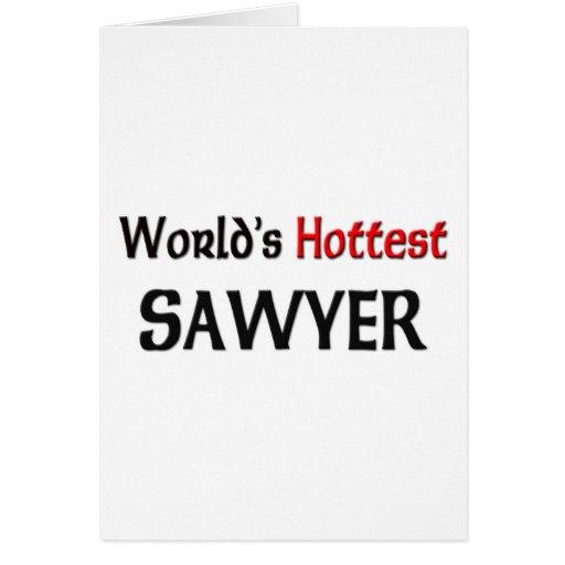 El aserrador más caliente de los mundos tarjeta de felicitación