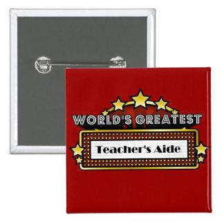 El asistente del profesor más grande del mundo pin cuadrada 5 cm