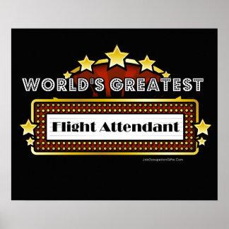El asistente del vuelo más grande del mundo posters