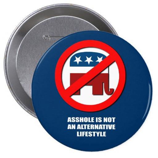 El Asshole no es una forma de vida alternativa Pin